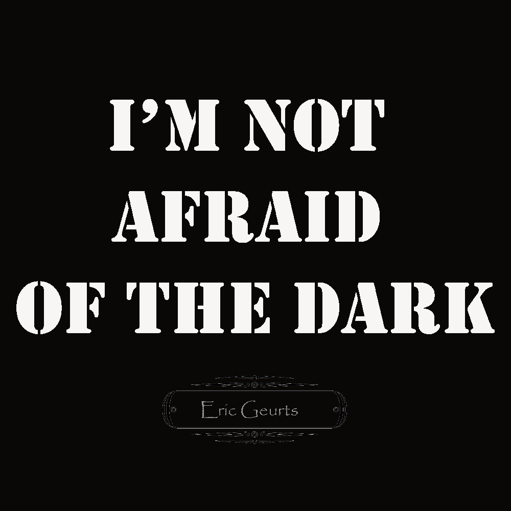 cover I'm Not Afraid of the Dark Single  Eric Geurts  small